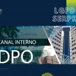 Serpros lança cartilha e Canal Interno com DPO para os empregados