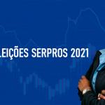 Eleições Serpros 2021: inscrições de candidatos abertas até 1º/7 - CANDIDATE-SE!!