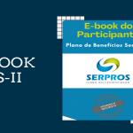 E-book reúne as principais informações do PS-II
